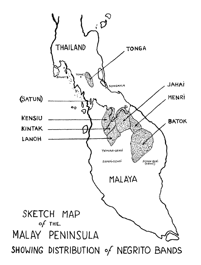 Sketch Map of the Malay Peninsula Showing Distribution of Negrito Bands